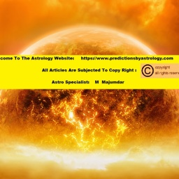 ASTROLOGY ARTICLE 41: LORD SUN AND ITS DEBILITATION: A VEDIC ASTROLOGY ANALYSIS – PREDICTIONS BY ASTROLOGY
